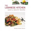 The Lebanese Kitchen: Quick & Healthy Recipes