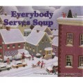 Everybody Serves Soup (Carolrhoda Picture Books)
