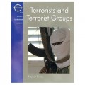 Terrorists and Terrorist Groups (Terrorism Library)