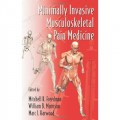 Minimally Invasive Musculoskeletal Pain Medicine (Minimally Invasive Procedures in Orthopaedic Surgery)