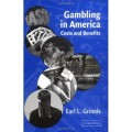 Gambling in America: Costs and Benefits