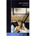 Get Carter: A British Film Guide