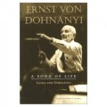 Ernst von Dohnanyi: A Song of Life