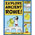 Explore Ancient Rome!: 25 Great Projects, Activities, Experiments (Explore Your World series)