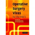 Operative Surgery Vivas for the MRCS