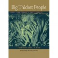 Big Thicket People: Larry Jene Fisher's Photographs of the Last Southern Frontier (Bridwell Texas History)