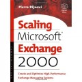 Scaling Microsoft Exchange 2000: Create and Optimize High-Performance Exchange Messaging Systems (HP Technologies)