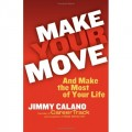 Make Your Move... And Make the Most of Your Life