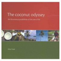 The Coconut Odyssey: The Bounteous Possibilities Of The Tree Of Life