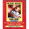 Black Books Galore! Guide to Great African American Children's Books about Boys (Black Books Galore)