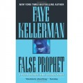 False Prophet (The Peter Decker and Rina Lazarus Series - Book 05 - 1992)
