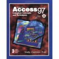 Microsoft Access 97.. Complete Concepts and Techniques